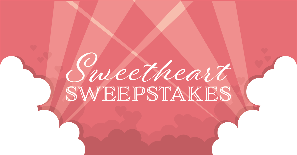 Sweetheart Sweepstakes